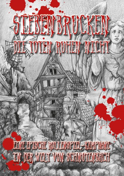 Schnutenbach - Siebenbrucken: Die Toten ruhen nicht (Hardcover)