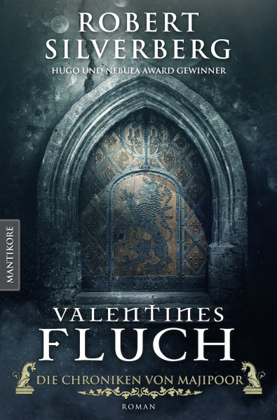 Valentines Fluch - Die Chroniken von Majipoor: Ein Klassiker des Hugo und Nebula Award Preisträger R