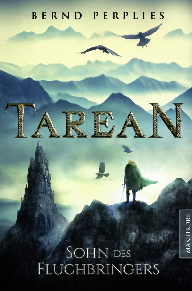 Tarean 1 - Sohn des Fluchbringers (Illustrierte Jubiläumsausgabe) E-Book