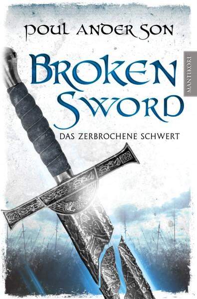 Broken Sword - Das zerbrochene Schwert - E-Book