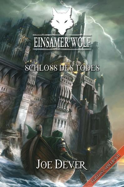 Einsamer Wolf 7: Schloss des Todes