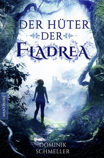 Der Hüter der Fladrea - E-Book