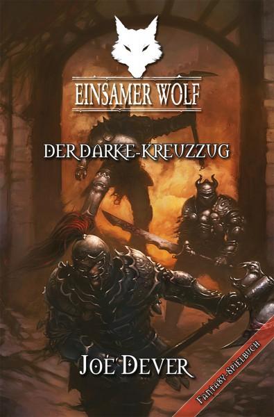 Einsamer Wolf 15: Der Darke Kreuzzug
