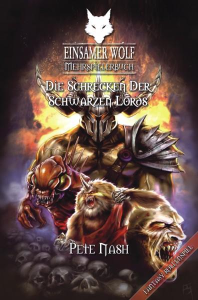 Einsamer Wolf Mehrspielerbuch 2: Die Schrecken der Schwarzen Lords
