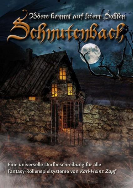Schnutenbach: Böses kommt auf leisen Sohlen