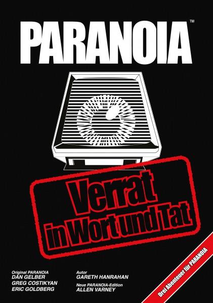 Paranoia: Verrat in Word und Tat