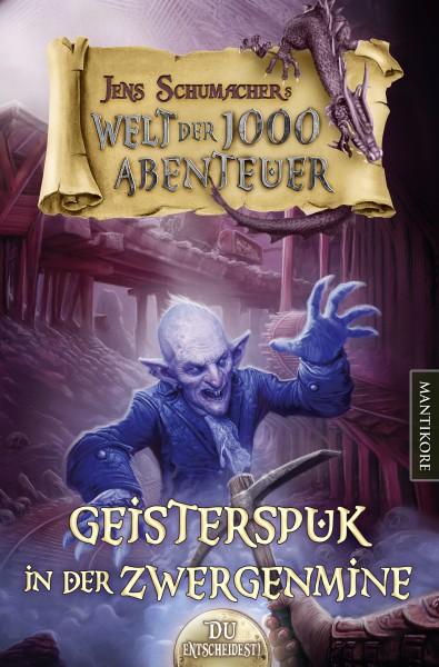 Die Welt der 1000 Abenteuer - Geisterspuk in der Zwergenmine