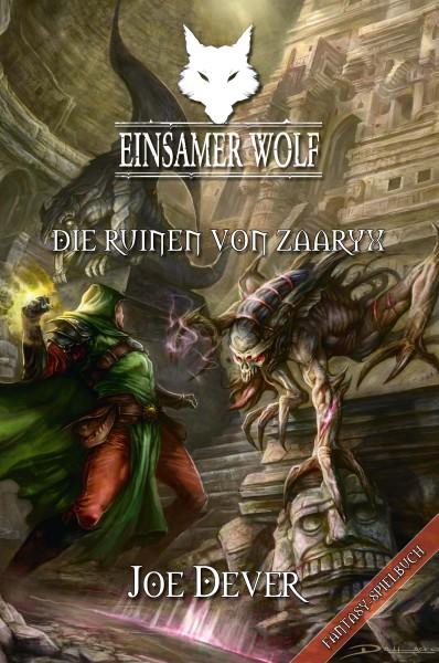 Einsamer Wolf 9: Die Ruinen von Zaaryx (E-Book)