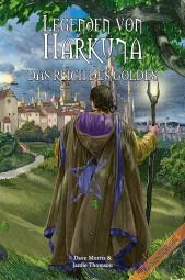 Legenden von Harkuna 2: Das Reich des Goldes