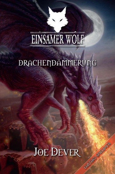Einsamer Wolf 18: Drachendämmerung