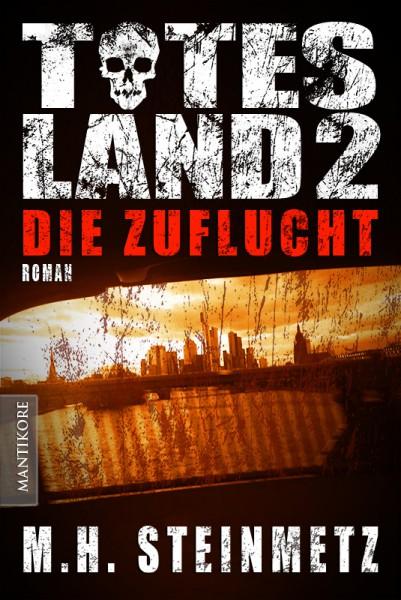 Totes Land 2: Die Zuflucht (E-Book)