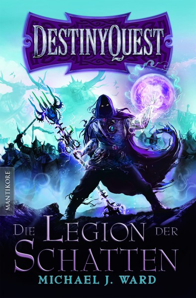 Destiny Quest 1: Die Legion der Schatten (E-Book)