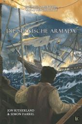 Abenteuer Weltgeschichte 2: Die Spanische Armada