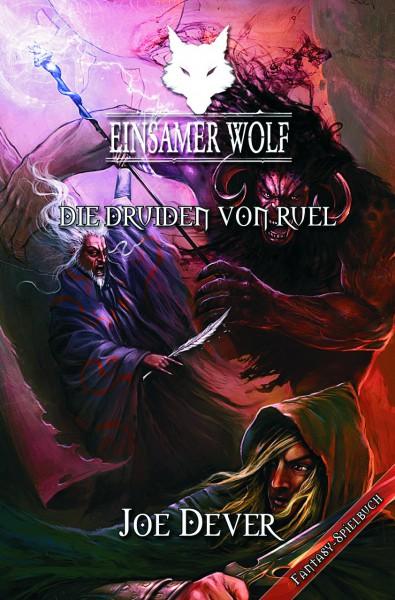 Einsamer Wolf 13: Die Druiden von Ruel