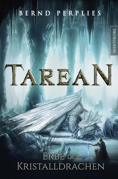 Tarean 2 - Erbe der Kristalldrachen (Illustrierte Jubiläumsausgabe) - E-Book