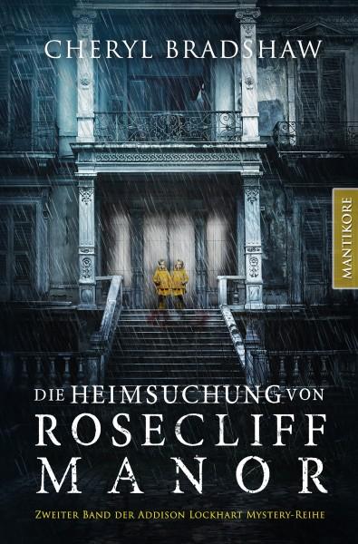 Die Heimsuchung von Rosecliff Manor - E-Book