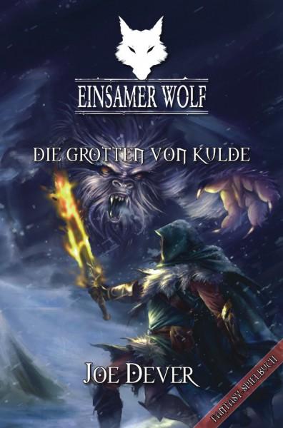 Einsamer Wolf 3: Die Grotten von Kulde (E-Book)