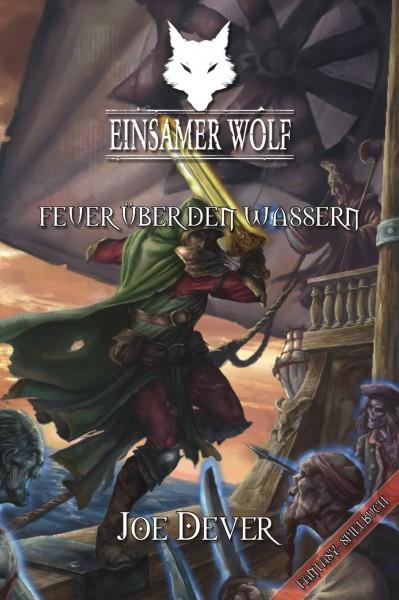 Einsamer Wolf 2: Feuer über den Wassern (E-Book)