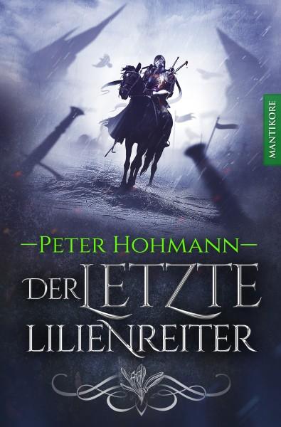 Der letzte Lilienreiter - E-Book