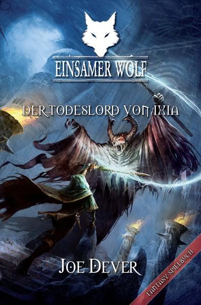 Einsamer Wolf 17: Der Todeslord von Ixia