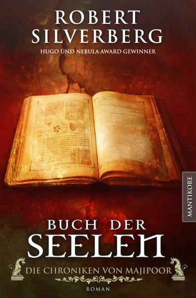 Buch der Seelen - Die Chroniken von Majipoor: Ein Roman des Hugo und Nebula Award Preisträger Robert