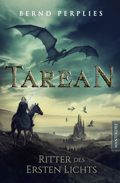 Tarean 3 - Ritter des ersten Lichts (Illustrierte Jubiläumsausgabe)-Ebook