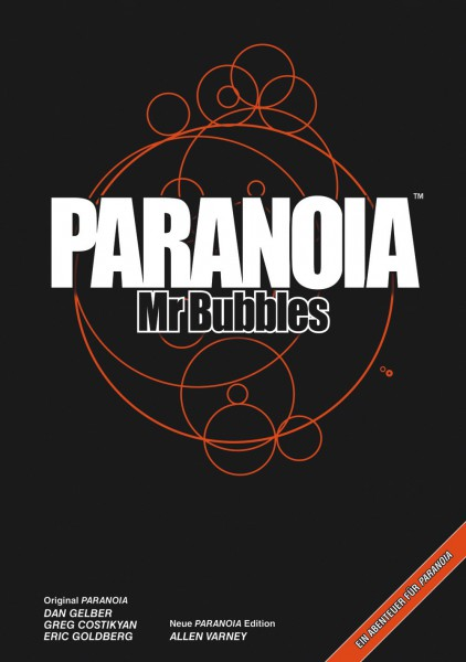 Paranoia: Mr. Bubbles
