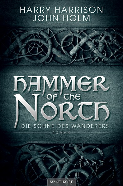 Hammer of the North - Die Söhne des Wanderers (E-Book)