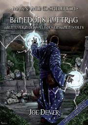 Magnamund Spielbuch: Banedons Auftrag