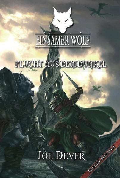 Einsamer Wolf 1: Flucht aus dem Dunkel (E-Book)