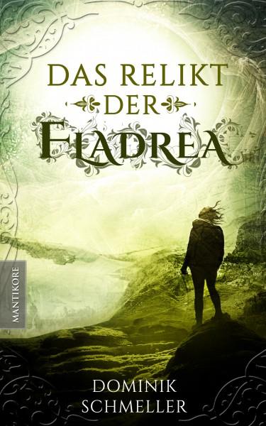 Das Relikt der Fladrea (E-Book)