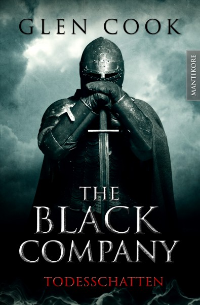 The Black Company - Todesschatten: Ein Dark-Fantasy-Roman von Kult Autor Glen Cook (E-Book)