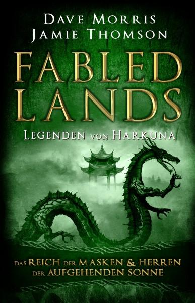 Fabled Lands - Die Legenden von Harkuna: Das Reich der Masken & Herren der aufgehenden Sonne