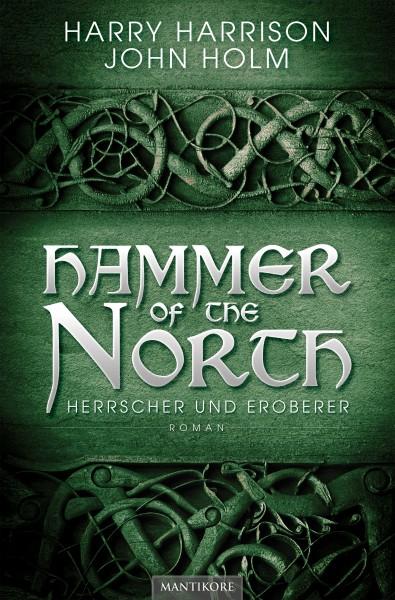 Hammer of the North - Herrscher und Eroberer (E-Book)