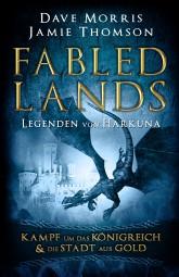 Fabled Lands - Die Legenden von Harkuna: Kampf um das Königreich & Die Stadt aus Gold
