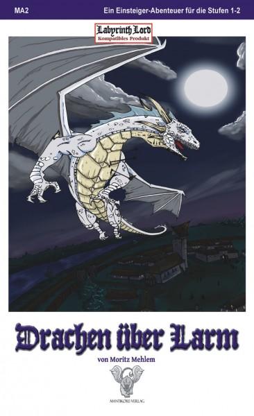 Labyrinth Lord: Drachen über Larm