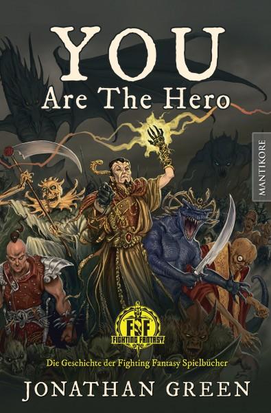 You are the Hero - Die Geschichte der Fighting Fantasy Spielbücher