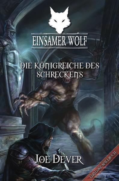 Einsamer Wolf 6: Die Königreiche des Schreckens