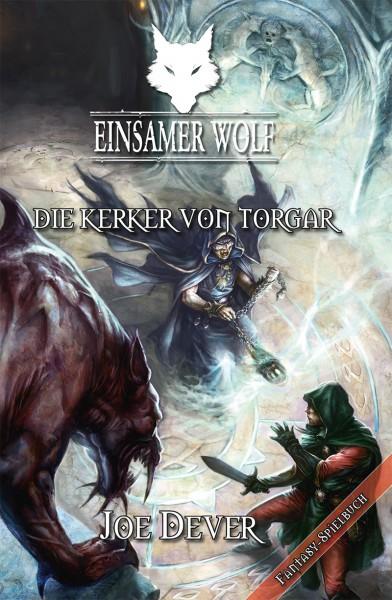 Einsamer Wolf 10: Die Kerker von Torgar (E-Book)
