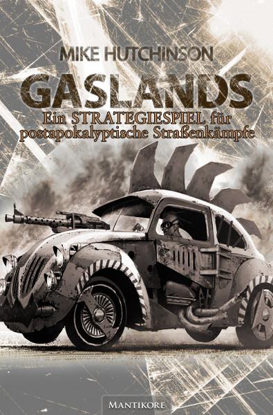 GASLANDS - Ein Strategiespiel für Postapokalyptische Straßenkämpfe