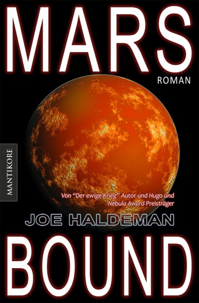 Marsbound - Ein Science-Fiction-Roman vom Hugo und Nebula Award Preisträger Joe Haldeman